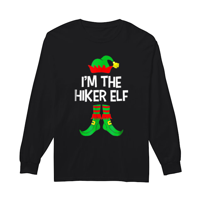 Top I'm The Hiker Elf Matching Family Group Christmas  Long Sleeved T-shirt