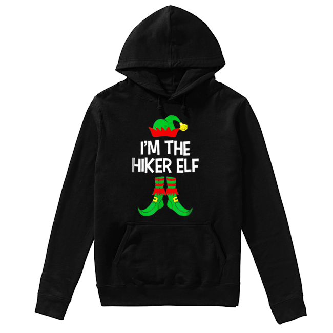 Top I'm The Hiker Elf Matching Family Group Christmas  Unisex Hoodie