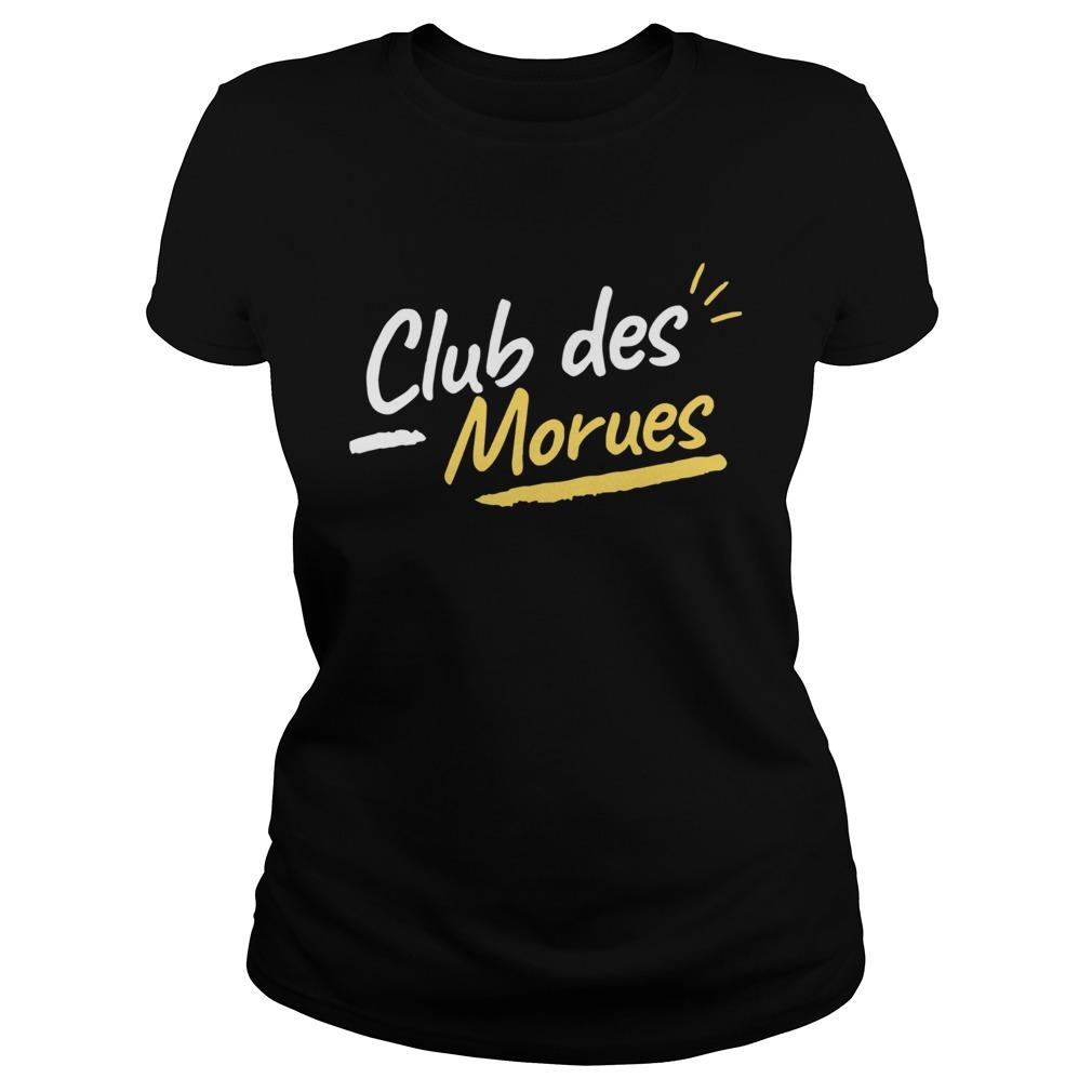 Club Des Morues  Classic Ladies