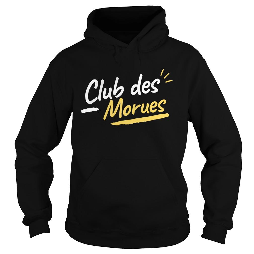 Club Des Morues  Hoodie