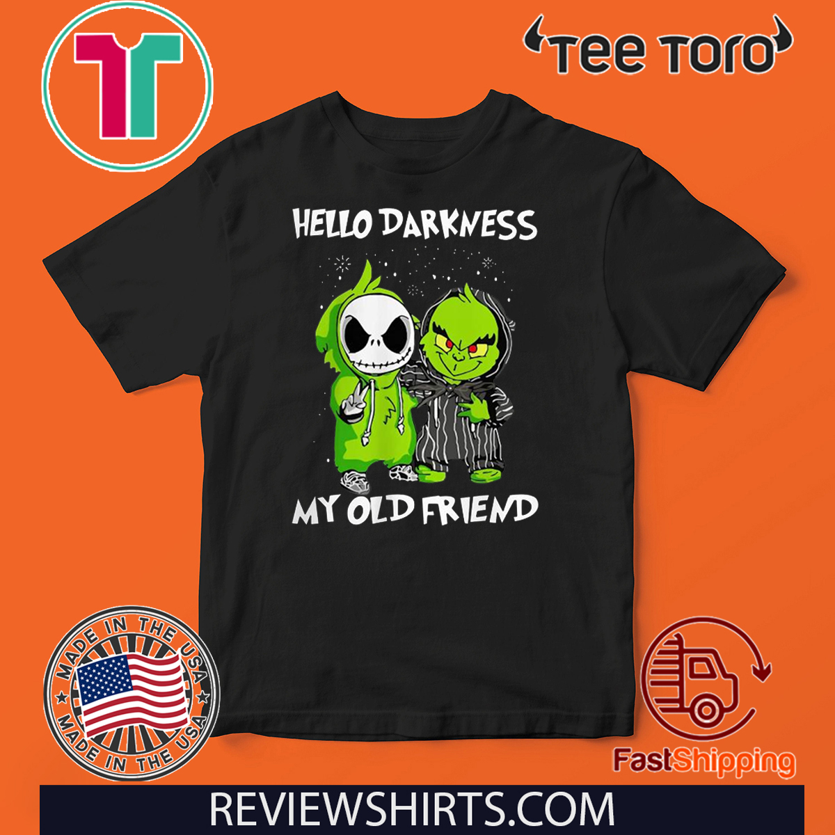 Grinch and Skelington Hello Darkness My Old Friends Offcial T-Shirt
