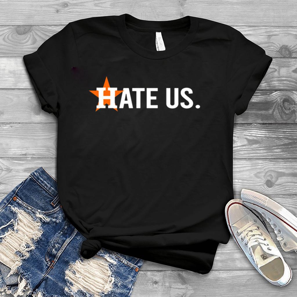 houston astros shirt hate us hoodie sweatshirt and long sleeve
