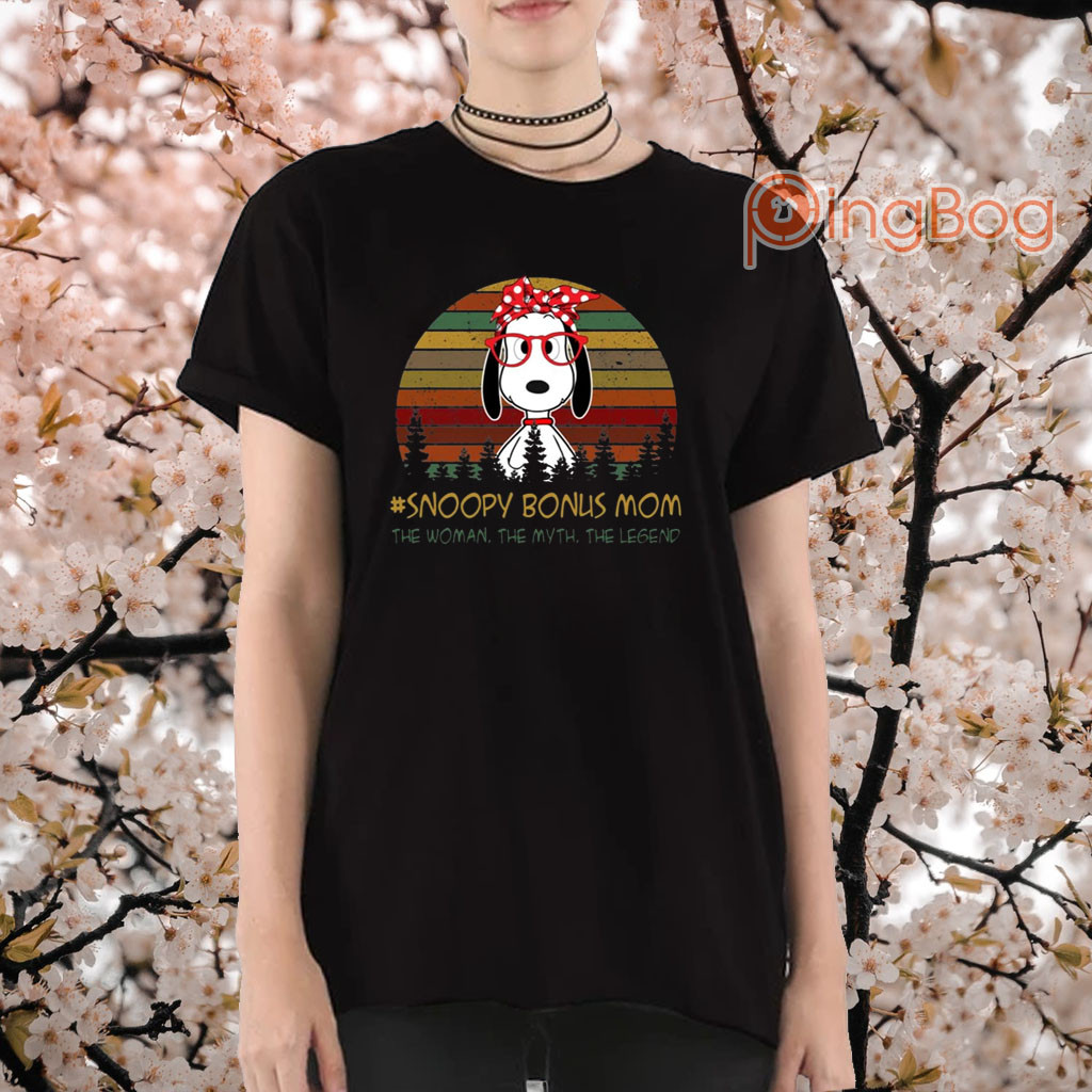 Snoopy Bonus Mom The Woman The Myth The Legend Tee Shirt