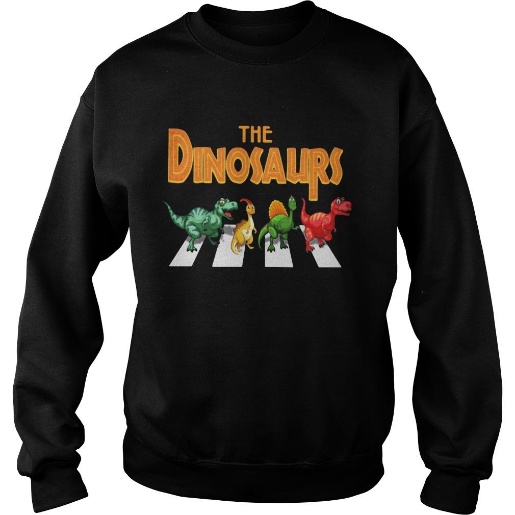 The dinosaurs abbey road  Sweatshirt