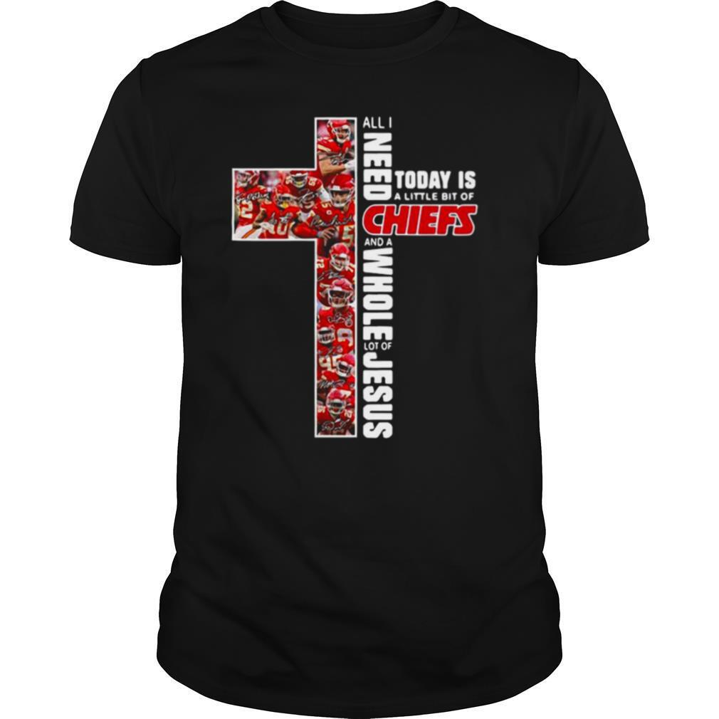 All I need today is a little bit of Kansas City Chiefs and a whole lot of Jesus shirt
