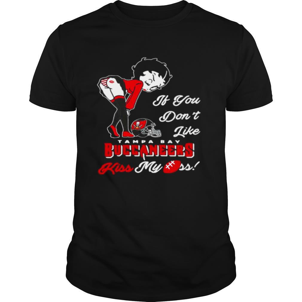 Pretty Girl If You Dont Like Tampa Bay Buccaneers Gift shirt