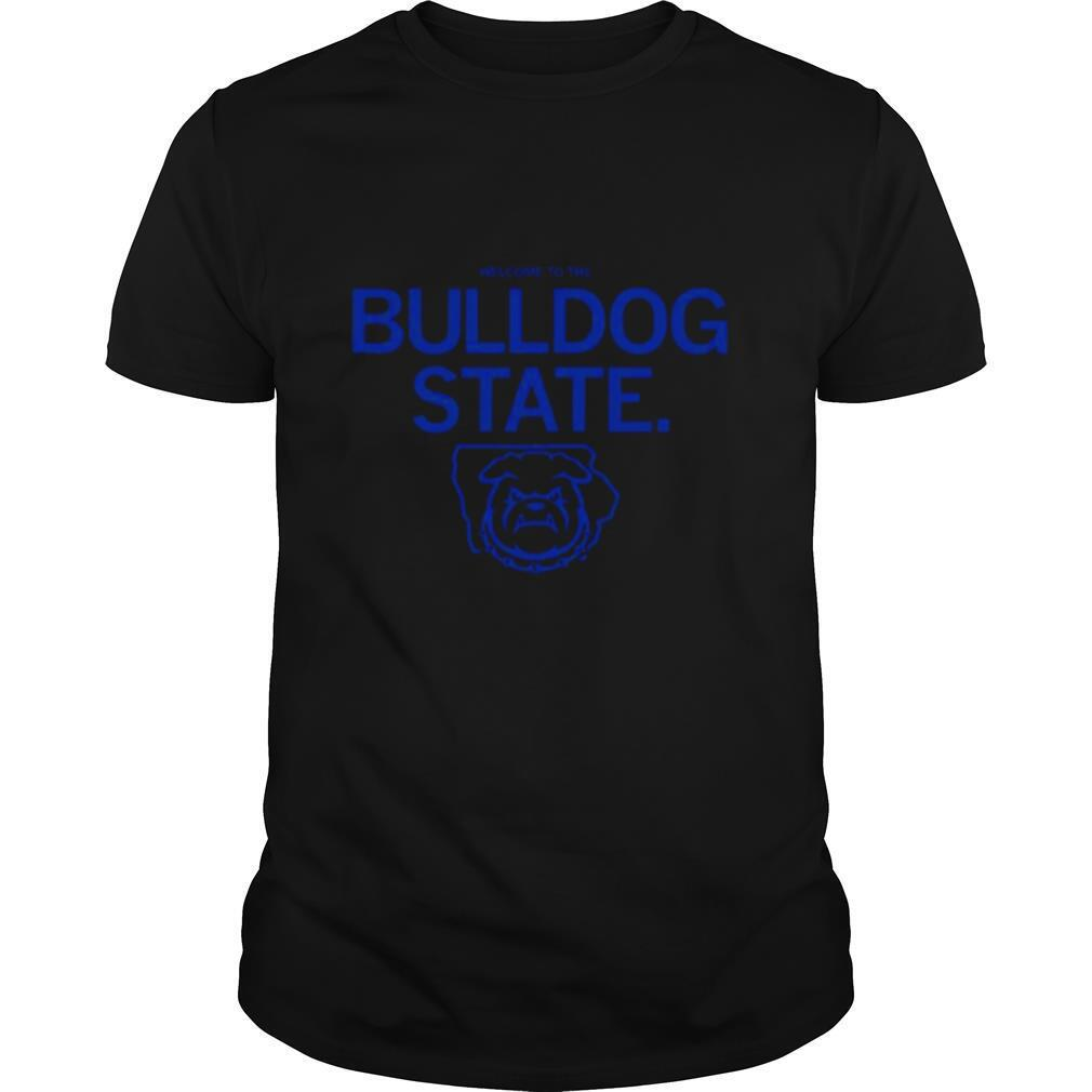 Welcome To The Bulldog State shirt