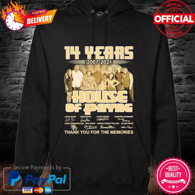 14 years 2007 2021 House of Playing thank you for the memories signatures hoodie black