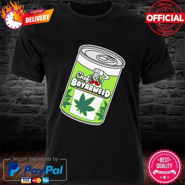 2021 chef boyarweed shirt