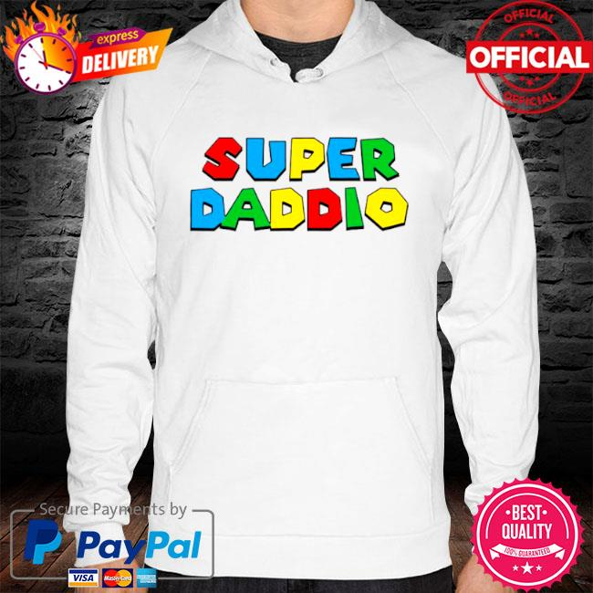 2021 super daddio happy father's day s hoodie white