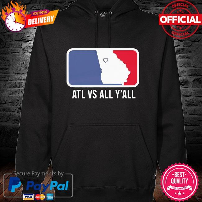 Atl vs all y'all hoodie black