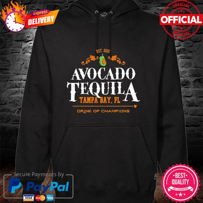 Avocado tequila tampa bay florida drink of champions hoodie black
