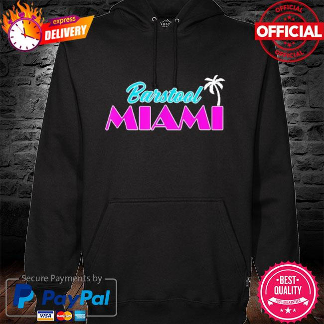 Barstool miami s hoodie black