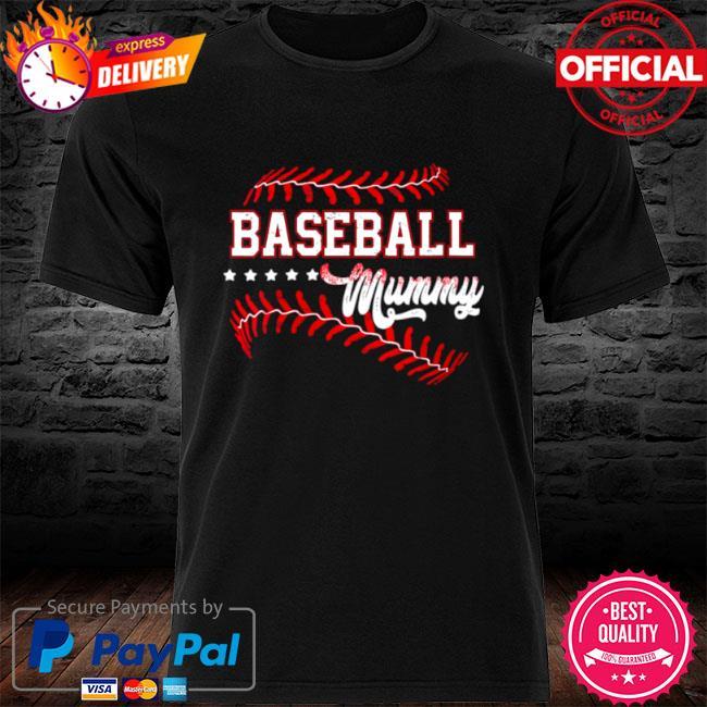 Baseball mummy baseball mummy mothers day shirt