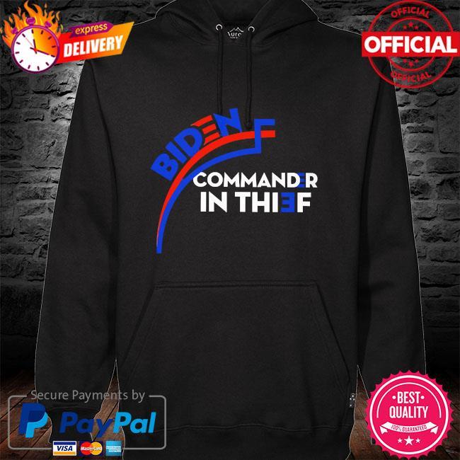 Biden commander in thief hoodie black