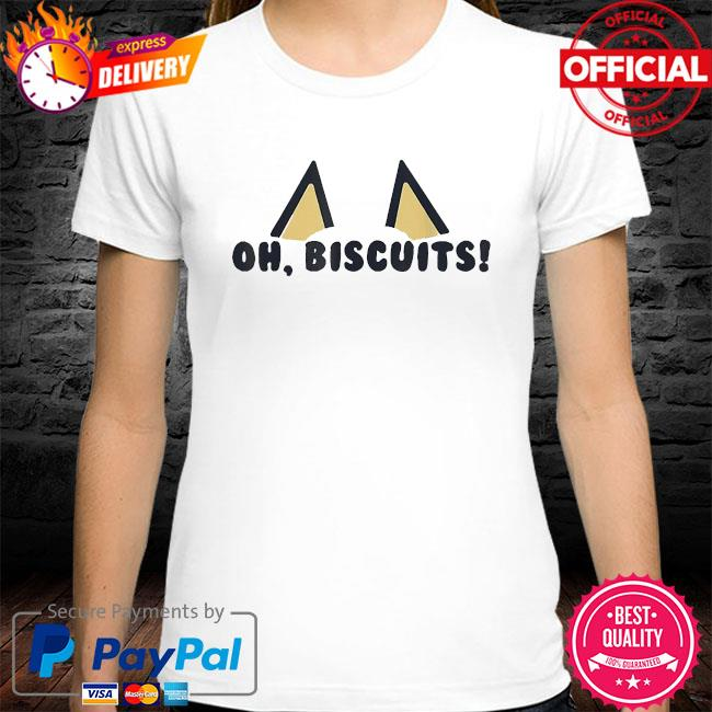 Bluey oh biscuits shirt