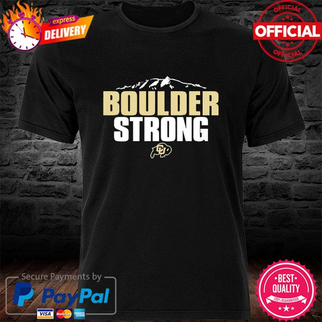 Colorado buffaloes boulder strong shirt