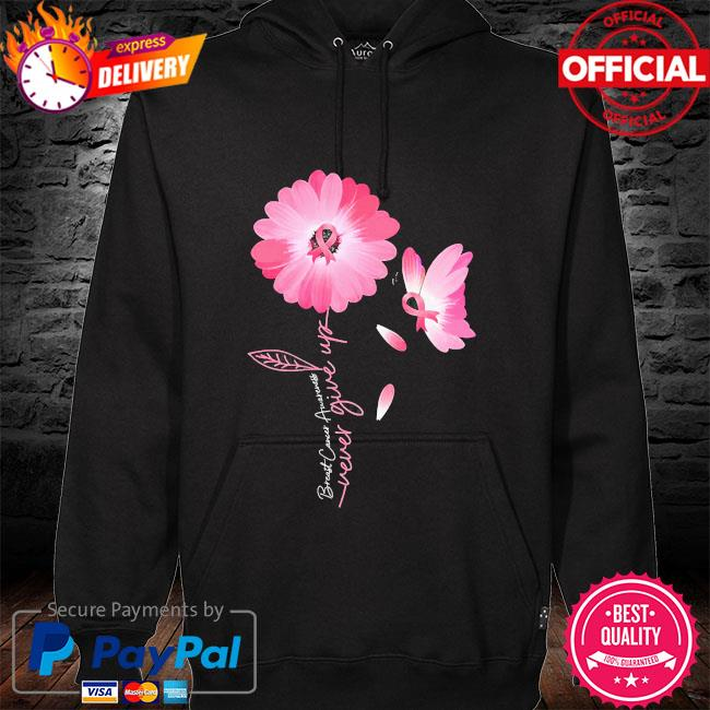 Daisy Flower Breast Cancer never give up hoodie black