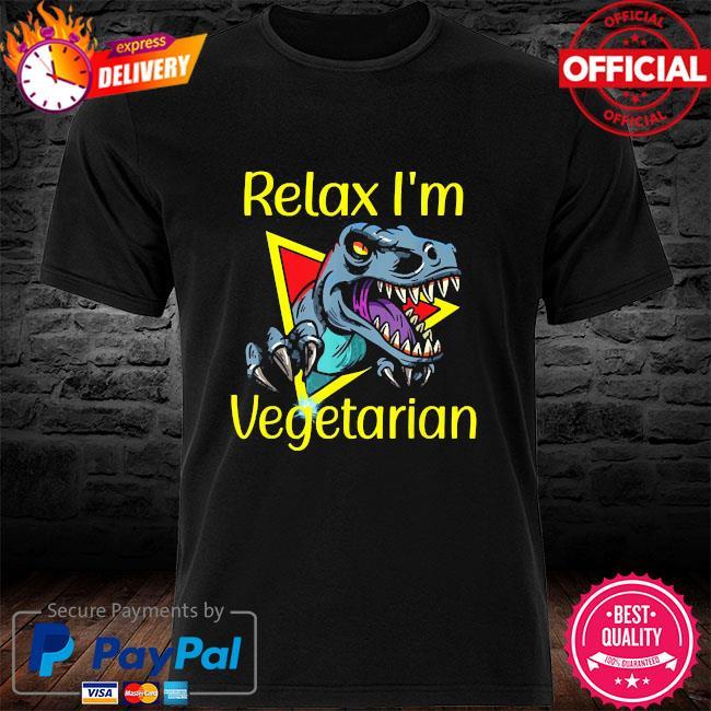 Dinosaur relax I'm vegetarian shirt