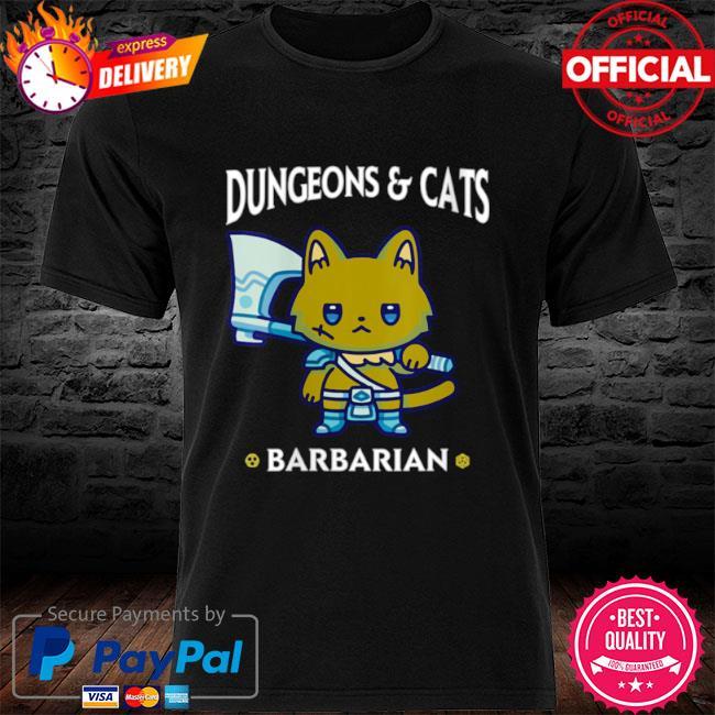 Dungeons and cats barbarian rpg d20 dice fantasy gamer cat shirt