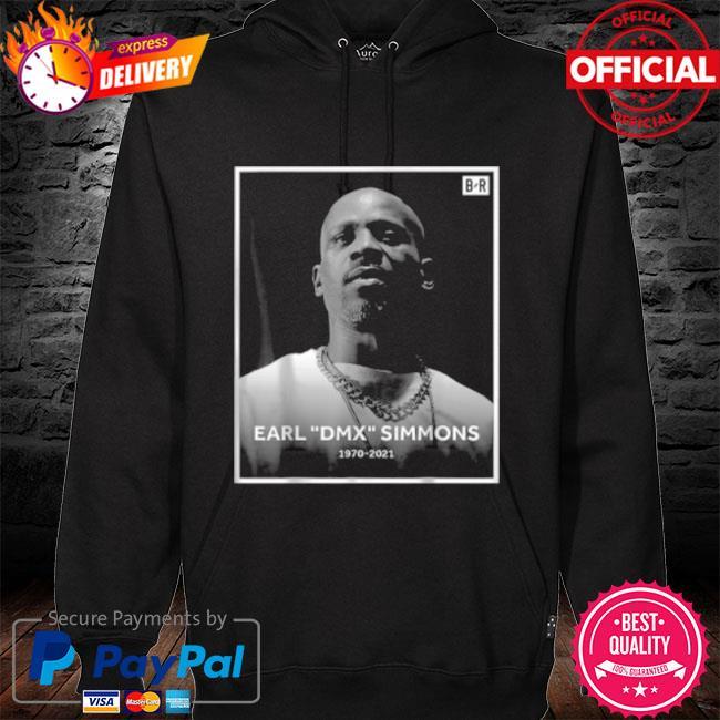Earl dmx simmons 1970 2021 rip Dmx s hoodie black