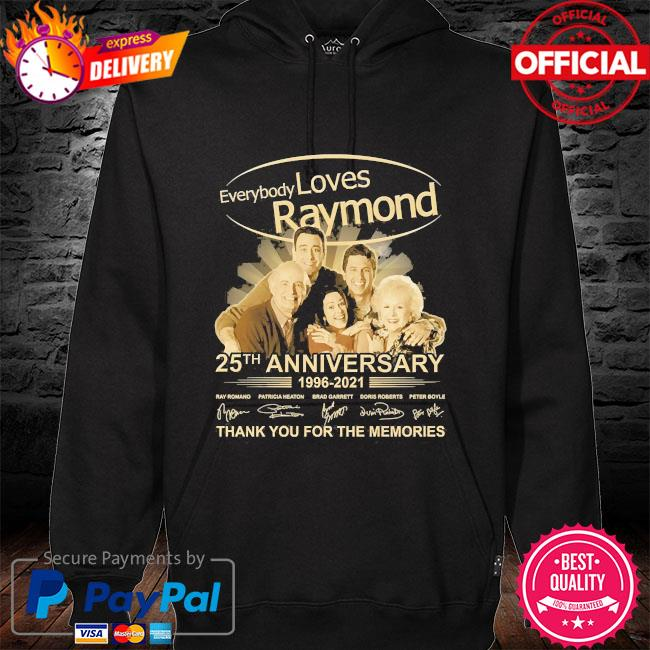 Everybody Loves Raymond 25th anniversary thank you for the memories signatures hoodie black