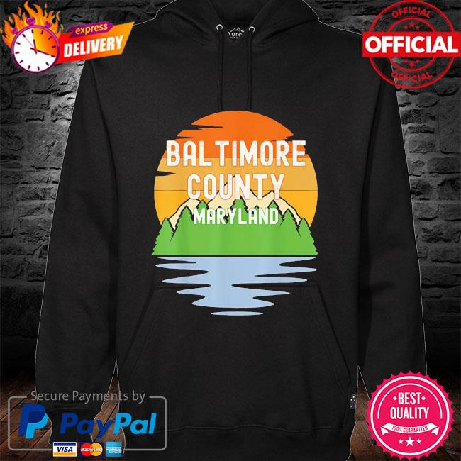 From baltimore county maryland vintage sunset hoodie black
