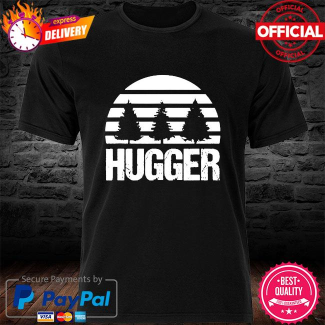 Hugger tree global warming climate change earth day shirt