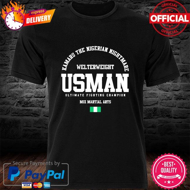 Kamaru the nigerian nightmare usman gym welterweight mix martial arts shirt