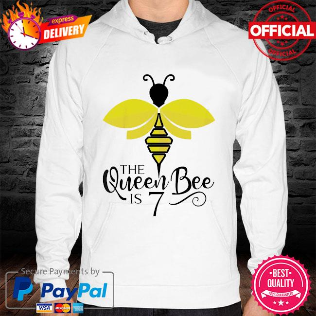 Kids 7th birthday the queen bee is 7 years old bumblebee s hoodie white