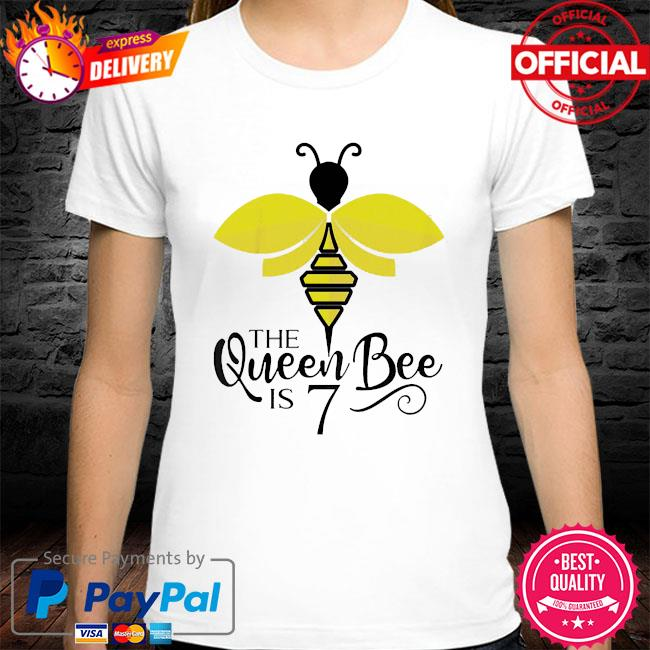 Kids 7th birthday the queen bee is 7 years old bumblebee shirt