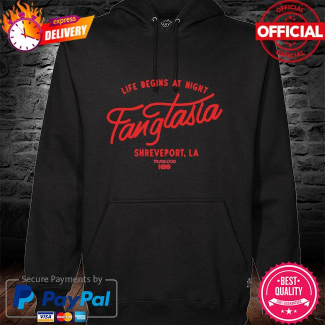 Life begins at night fangtasia shreveport la hoodie black