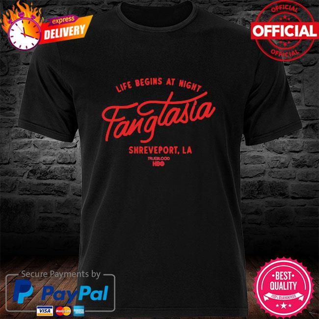 Life begins at night fangtasia shreveport la shirt