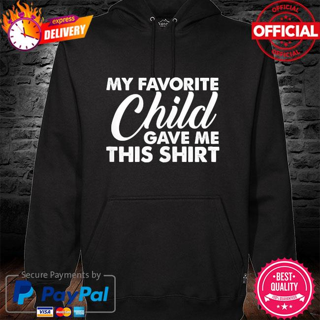 My favorite child gave me this hoodie black