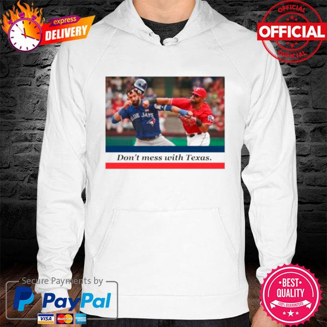Odor bautista don't mess with Texas s hoodie white