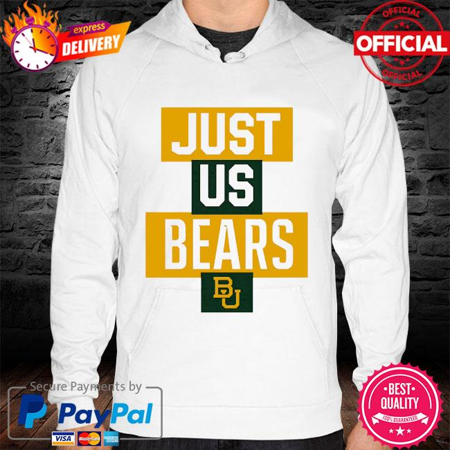 Official baylor bears just us bears bu hoodie white