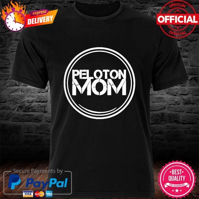 Peloton mom shirt