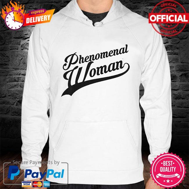 Phenomenal woman s hoodie white
