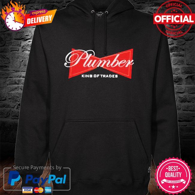 Plumber king of trades hoodie black