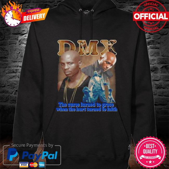 Rip dmx the curse learned to grace when the hurt learned to faith s hoodie black