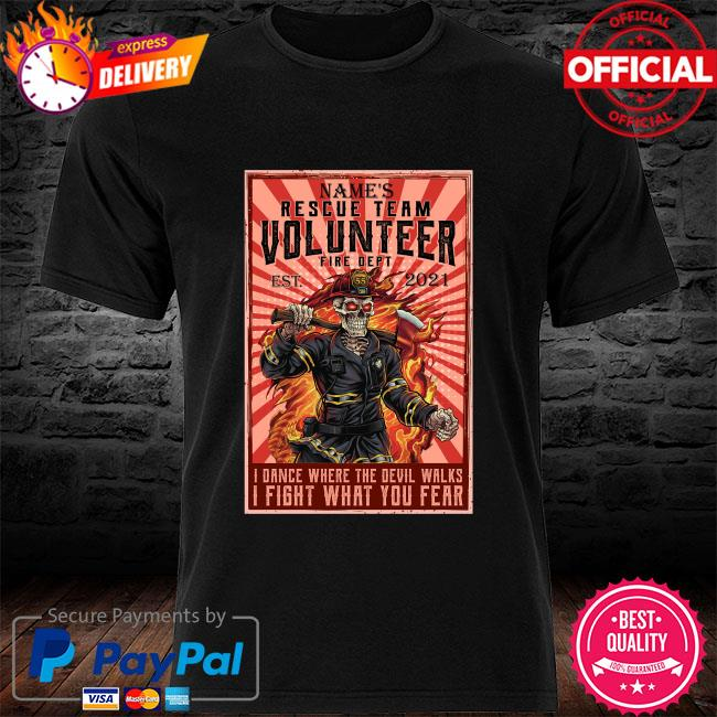 Skeleton names rescue team volunteer fire dept est 2021 shirt