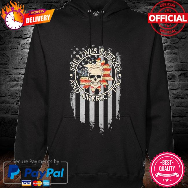 Skull she loves tattoos and america too hoodie black