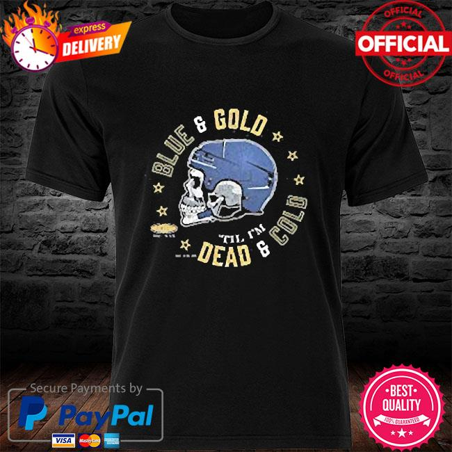 skull St louis hockey fans blue and gold till I'm dead and cold shirt