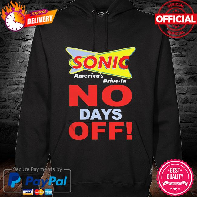 Sonic America's drive in no days off hoodie black