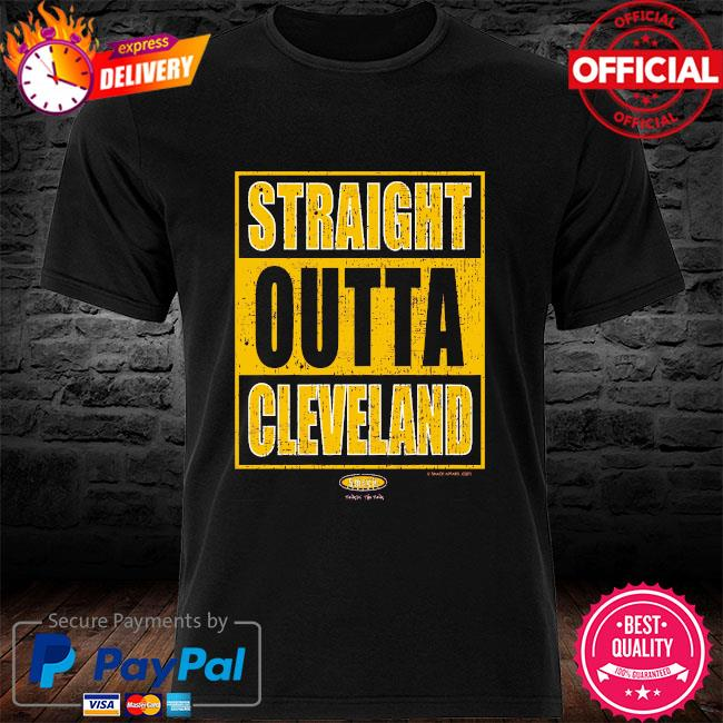 Straight outta cleveland shirt