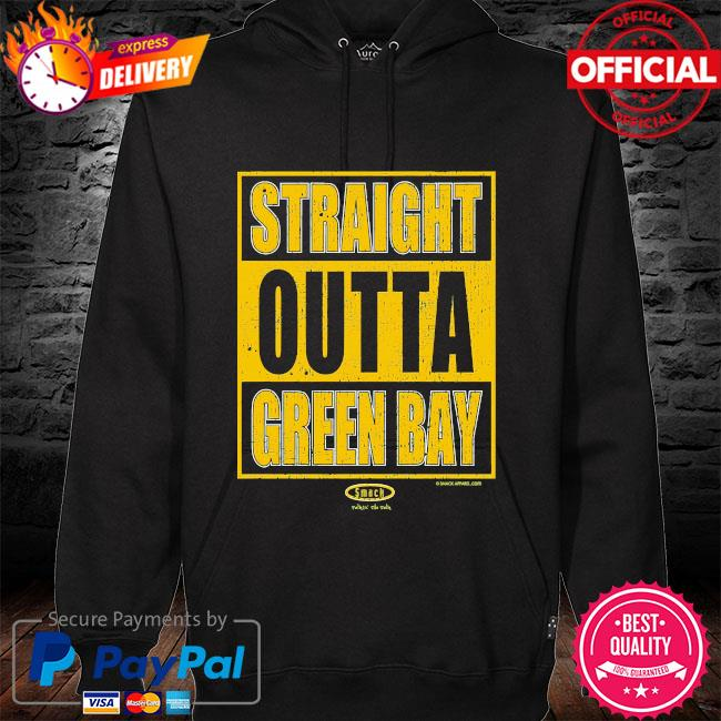 Straight outta green bay hoodie black
