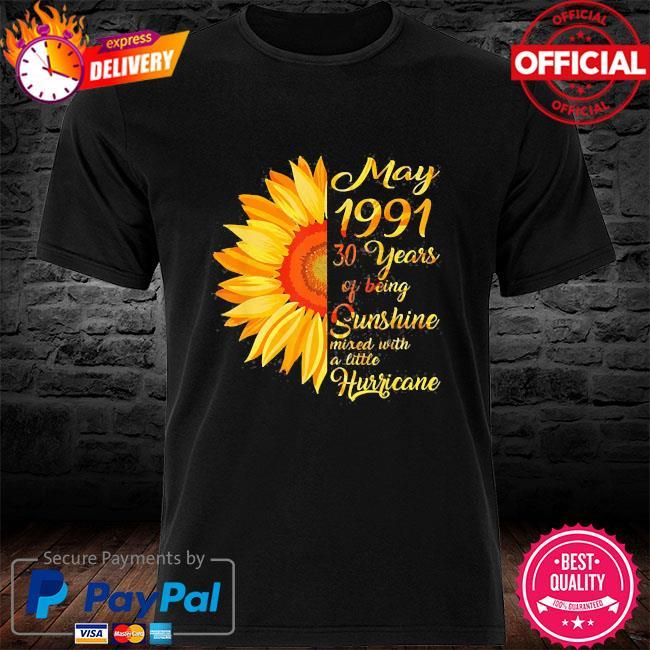 Sunflower May girl 1991 shirt 30 years old 30th birthday 2021 shirt