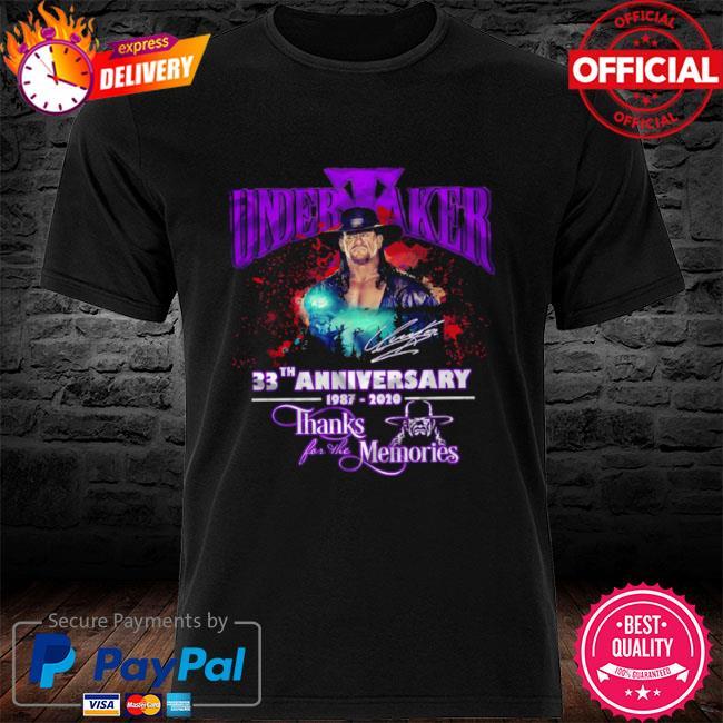 Undertaker 33th anniversary 1987 2021 thanks for the memories shirt