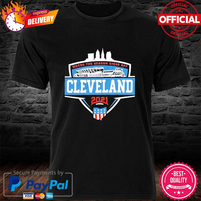 Where the season kicks off Cleveland shirt