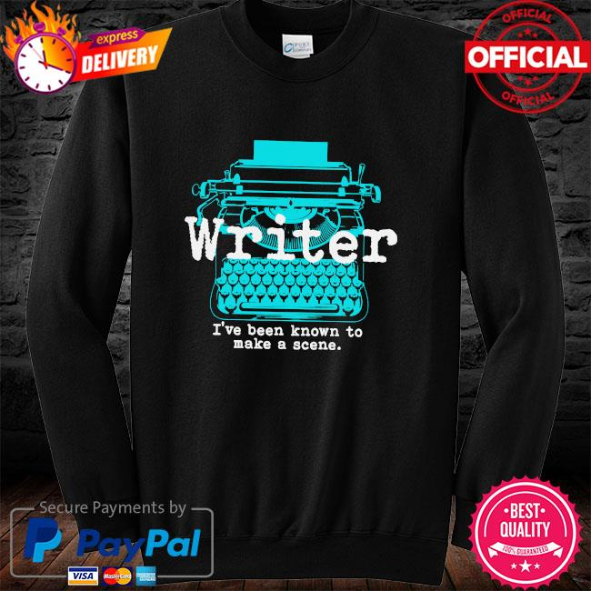 Writer I've been known to make a scene long sleeve black